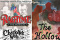 Ragtime, The Hollow, Charlotte's Web
