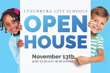 Lynchburg City Schools Open House November 13th 9:00-10:30am