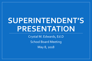 Superintendent's Presentation title slide