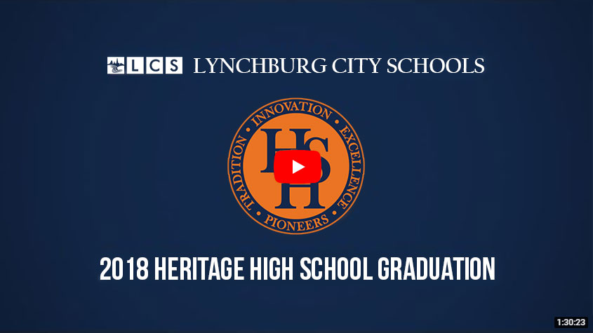 Lynchburg City Schools 2018 Heritage High School Graduation