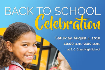 Back to School Celebration Sat. August 4 - 10:00-2:00 at E. C. Glass