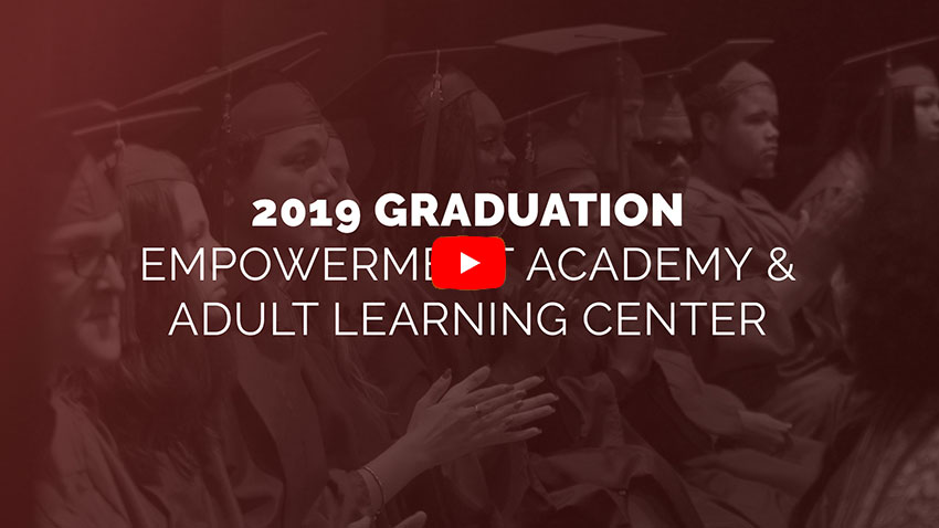 2019 Graduation Empowerment Academy & Adult Learning Center