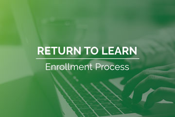 Return to Learn: Enrollment Process