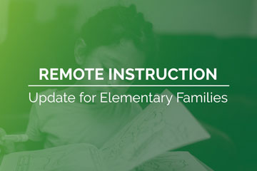 Remote Instruction Update for Elementary Families