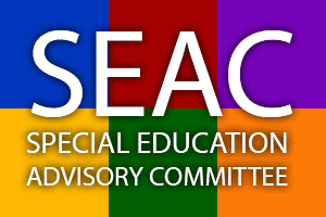 SEAC Special Education Advisory Committee