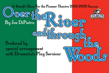A Benefit Show for Pioneer Theatre's 2019-2020 season! Over the River and Through the Woods
